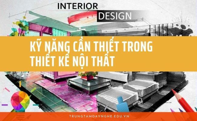 kỹ năng thiết kế nội thất